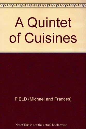9780705401234: Quintet of Cuisines: Cook Book (Foods of the World)