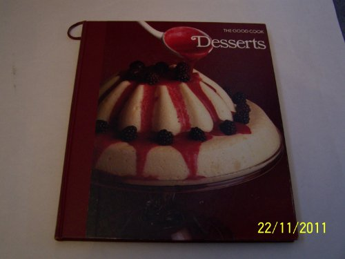 9780705405959: Desserts (The Good Cook)