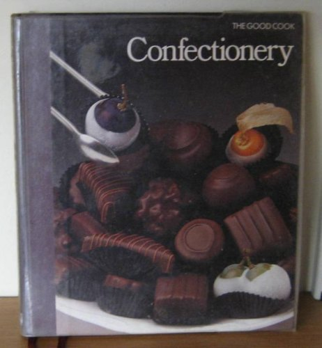 9780705406055: Confectionery (Good Cook)