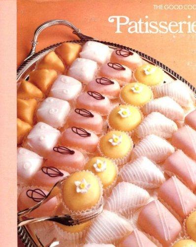 9780705406123: Patisserie (Good Cook)