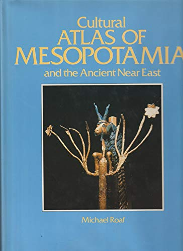 9780705406451: Cultural Atlas of Mesopotamia and the Ancient near East