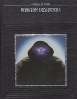 9780705406710: Phantom Encounters (Mysteries of the Unknown)
