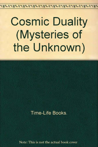 9780705406963: Cosmic Duality (Mysteries of the Unknown)