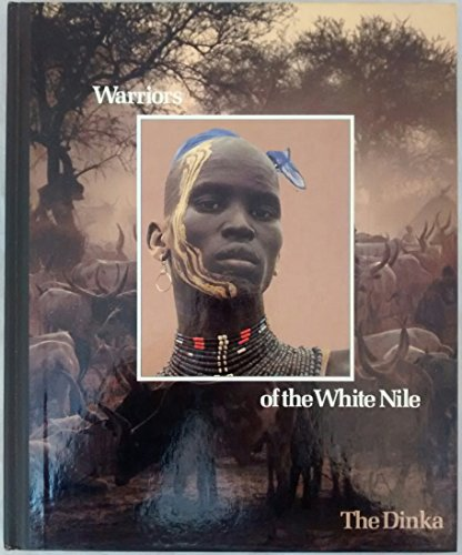 9780705407007: Warriors of the White Nile (Peoples of the Wild)
