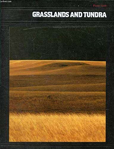 9780705407571: Grasslands and Tundra (Planet Earth)