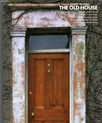9780705408011: The Old House (Home Repair & Improvement)