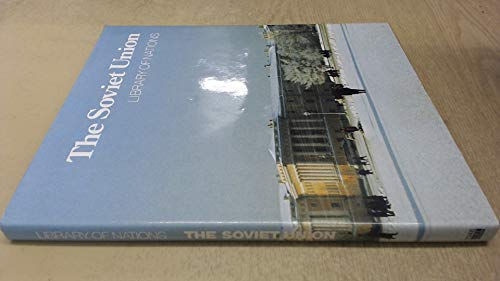 The Soviet Union (Library of Nations): the editors of