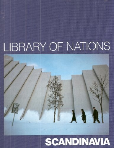 9780705408493: Scandinavia (Library of Nations)