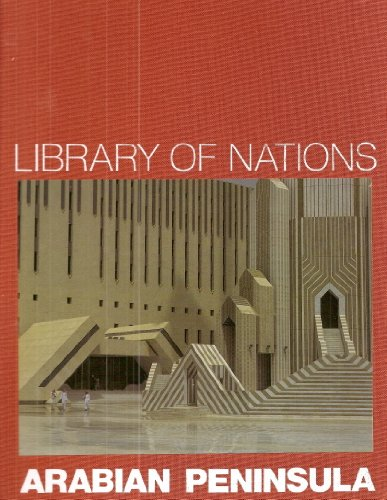 9780705408516: Arabian Peninsula (Library of Nations)