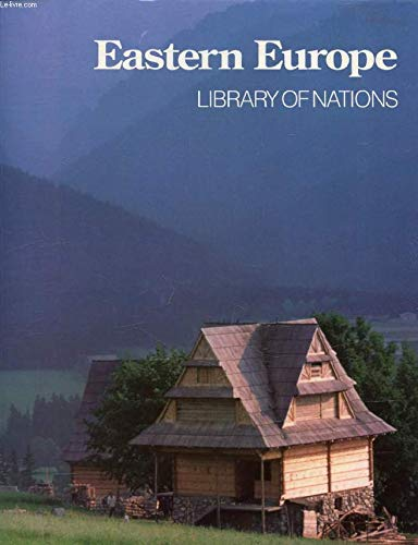 9780705408561: Eastern Europe (Library of Nations)