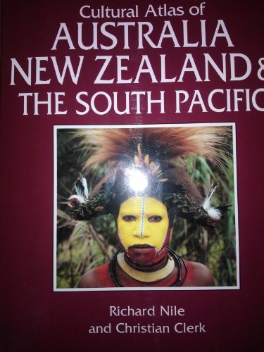 9780705408738: Cultural Atlas of Australia New Zealand & The South Pacific