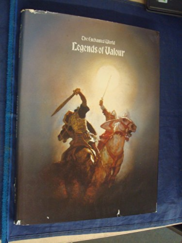 Legends of Valour (Enchanted World) (9780705408844) by Brendan Lehane