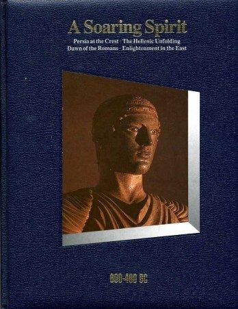 9780705409728: Soaring Spirit, 600-400 B.C. (History of the World)