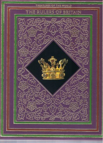 9780705410038: The Rulers of Britain (Treasures of the world)