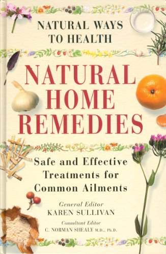 9780705430203: Natural Home Remedies: Safe and Effective Treatments for Common Ailments
