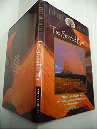 SACRED EARTH: LIVING WISDOM: Molyneaux, Brian Leigh