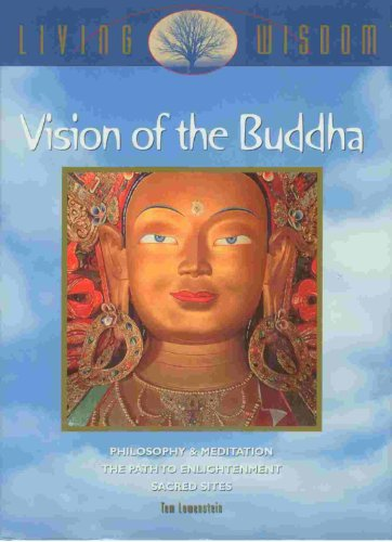 9780705430715: The Vision of the Buddha - The Path to Spiritual Enlightenment