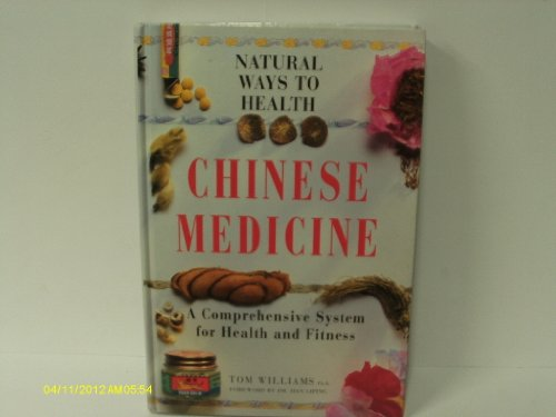 9780705430906: Chinese medicine: A comprehensive system for health and fitness (Natural ways to health)