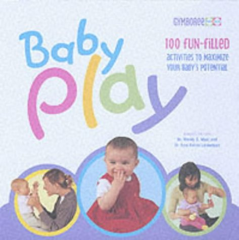 9780705434959: Baby Play (Gymboree play & music parent's guide)