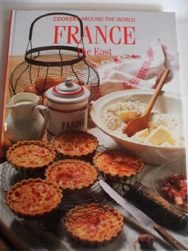 9780705435208: France: The East (Cookery Around the World)