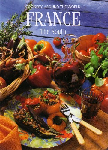 9780705435703: France: The South (Cookery Around the World)