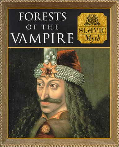 9780705436137: Forests of the Vampires: Slavic Myth (Myth and Mankind)