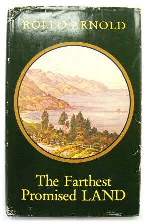 9780705506960: The farthest promised land: English villagers, New Zealand immigrants of the 1870s