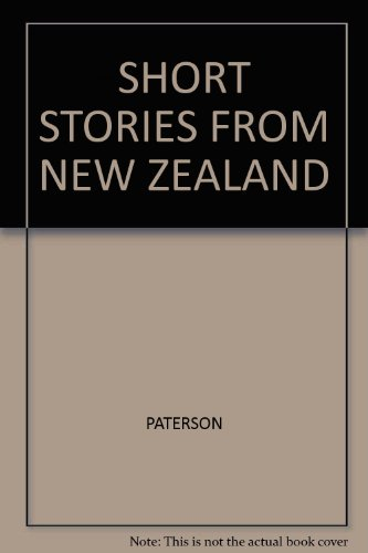 Short Stories from New Zealand: Paterson, Alistair Ian Hughes