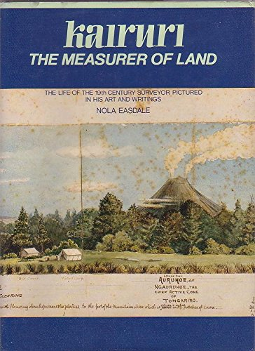 9780705514026: Kairuri: The measurer of land : the life of the 19th century surveyor pictured in his art and writings