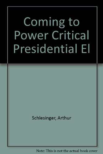 9780705532891: Coming to Power Critical Presidential El