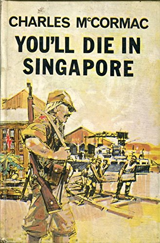 9780705700078: You'll Die in Singapore