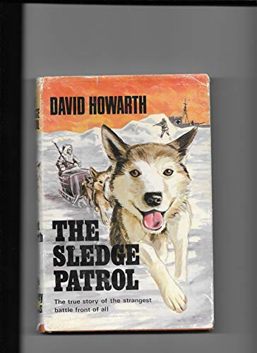 9780705700115: The Sledge Patrol