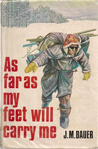 9780705700177: As Far as My Feet Will Carry Me ([Morley war classics])