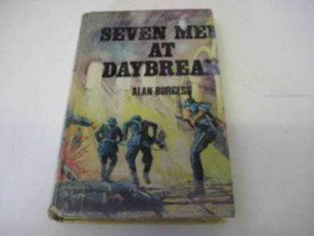 9780705700221: Seven Men at Daybreak
