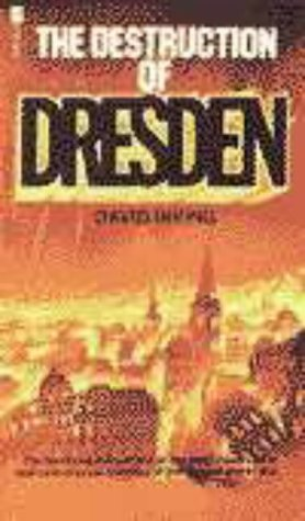 9780705700306: The Destruction of Dresden ([Morley war classics])