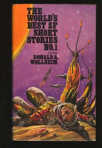 World's Best SF Short Stories: No. 1 (9780705700573) by Donald A. Wollheim