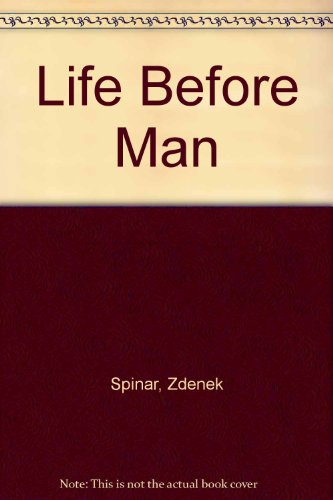 9780706024098: Life Before Man