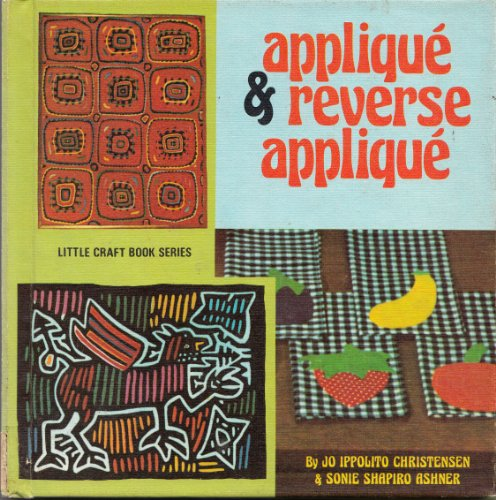 9780706120127: Applique and Reverse Applique (Little Crafts S.)