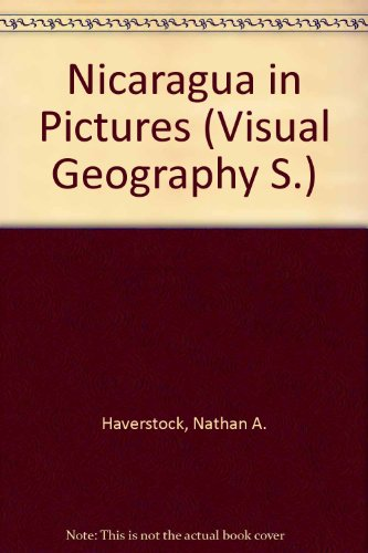 9780706120400: Nicaragua in Pictures (Visual Geography)