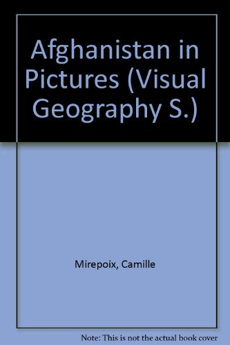 9780706123395: Afghanistan in Pictures (Visual Geography)