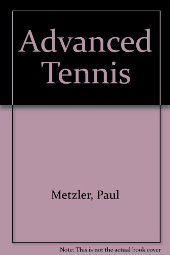 9780706123647: Advanced Tennis