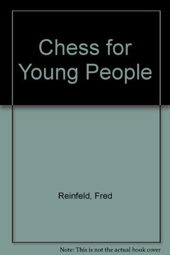 9780706123982: Chess for Young People