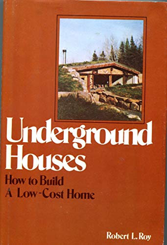 9780706126419: Underground Houses: How to Build a Low-cost Home
