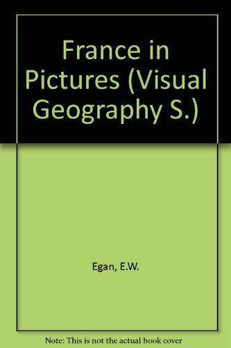 9780706160123: France in Pictures (Visual Geography)