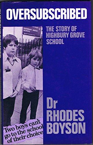 9780706233841: Oversubscribed: Story of Highbury Grove