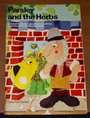 9780706234954: Parsley and the Herbs (Take Part)