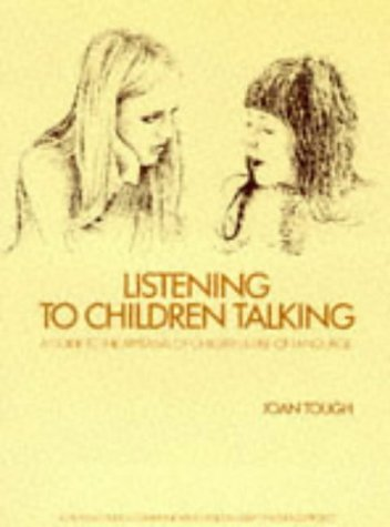 9780706235067: Listening to Children Talking: A Guide to the Appraisal of Children's Use of Language
