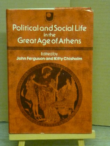 9780706236415: Political and social life in the great age of Athens