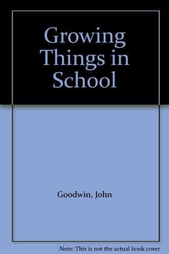9780706237849: Growing Things in School