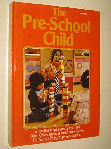 The Pre-School Child, A Handbook For Parents: Ward Lock